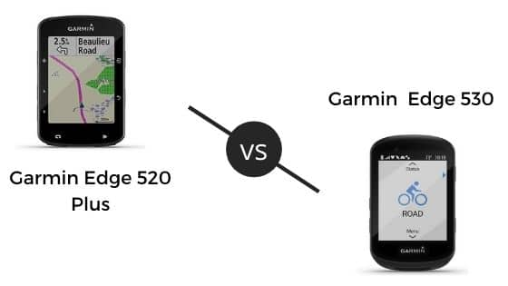 Garmin 520 Plus vs 530 : Comparison 2021